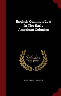 English Common Law in the Early American Colonies