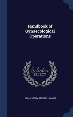Handbook of Gynaecological Operations