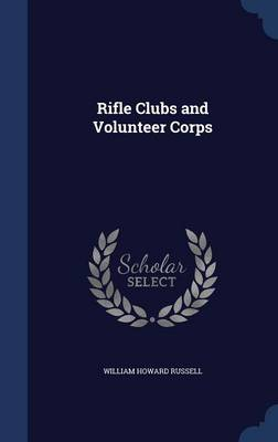 Rifle Clubs and Volunteer Corps
