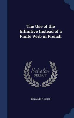 The Use of the Infinitive Instead of a Finite Verb in French