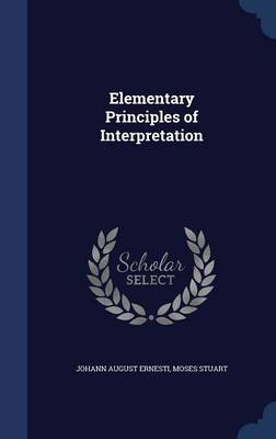 Elementary Principles of Interpretation