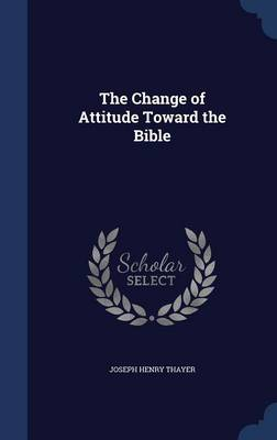 The Change of Attitude Toward the Bible