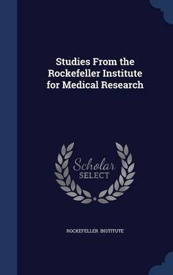 Studies from the Rockefeller Institute for Medical Research