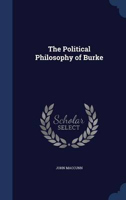 The Political Philosophy of Burke