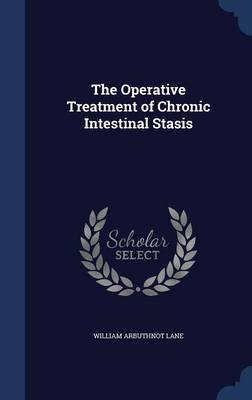 The Operative Treatment of Chronic Intestinal Stasis