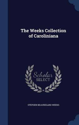 The Weeks Collection of Caroliniana