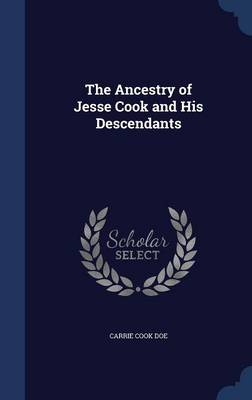 The Ancestry of Jesse Cook and His Descendants
