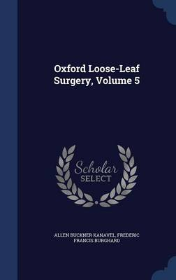 Oxford Loose-Leaf Surgery, Volume 5