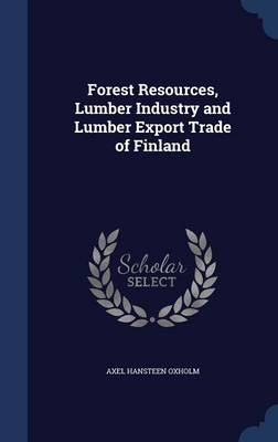 Forest Resources, Lumber Industry and Lumber Export Trade of Finland