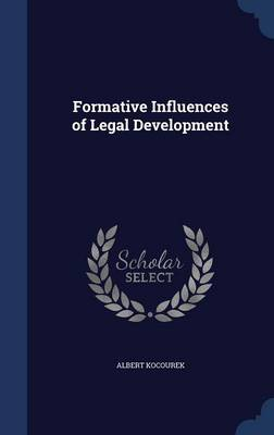 Formative Influences of Legal Development