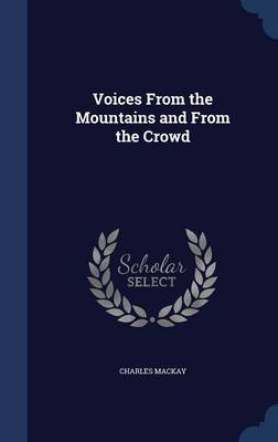 Voices from the Mountains and from the Crowd