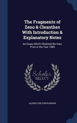 The Fragments of Zeno & Cleanthes with Introduction & Explanatory Notes