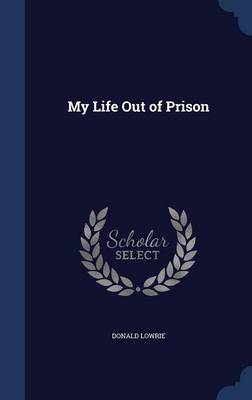 My Life Out of Prison