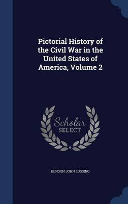 Pictorial History of the Civil War in the United States of America, Volume 2