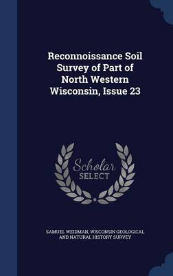 Reconnoissance Soil Survey of Part of North Western Wisconsin, Issue 23
