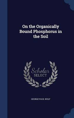 On the Organically Bound Phosphorus in the Soil