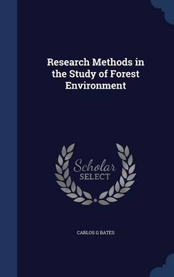 Research Methods in the Study of Forest Environment