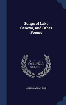 Songs of Lake Geneva, and Other Poems