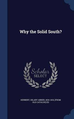 Why the Solid South?