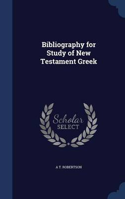 Bibliography for Study of New Testament Greek