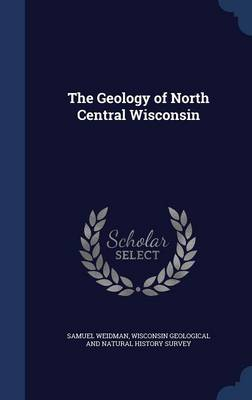 The Geology of North Central Wisconsin