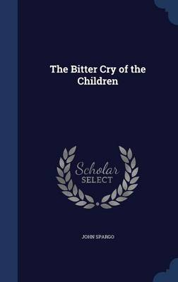 The Bitter Cry of the Children