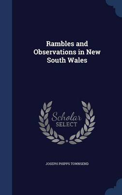 Rambles and Observations in New South Wales