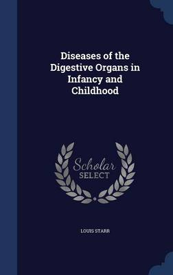 Diseases of the Digestive Organs in Infancy and Childhood