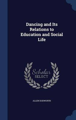 Dancing and Its Relations to Education and Social Life