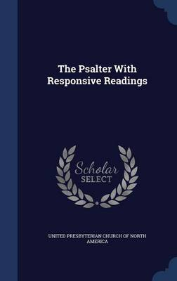 The Psalter with Responsive Readings