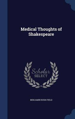 Medical Thoughts of Shakespeare