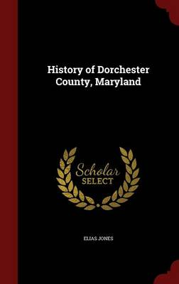 History of Dorchester County, Maryland