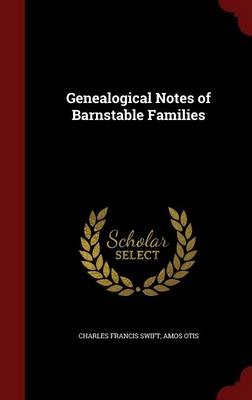 Genealogical Notes of Barnstable Families