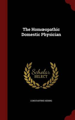 The Hom Opathic Domestic Physician