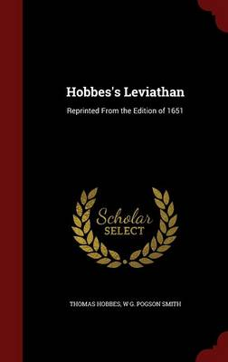 Hobbes's Leviathan: Reprinted from the Edition of 1651