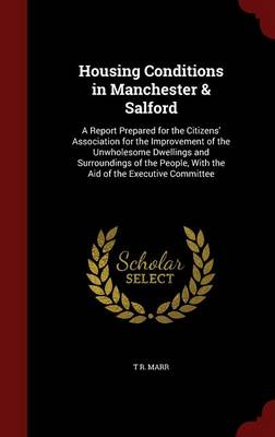 Housing Conditions in Manchester & Salford