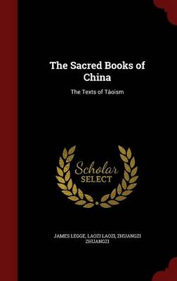 The Sacred Books of China: The Texts of Taoism