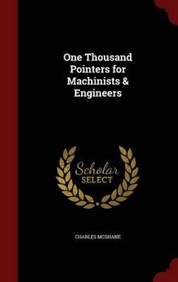 One Thousand Pointers for Machinists & Engineers