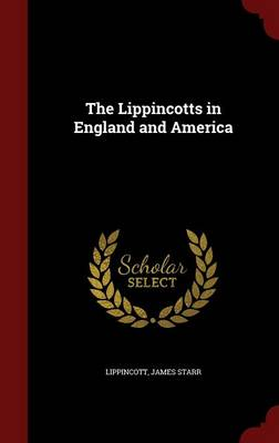 The Lippincotts in England and America