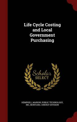 Life Cycle Costing and Local Government Purchasing
