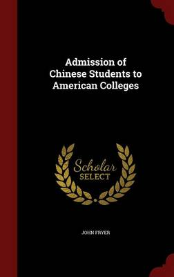 Admission of Chinese Students to American Colleges