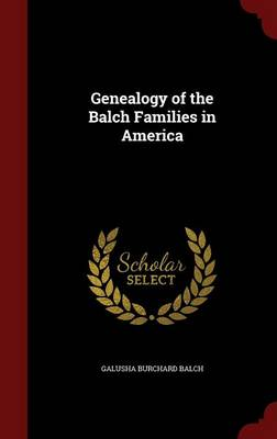 Genealogy of the Balch Families in America