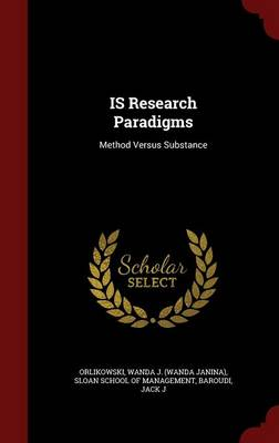 Is Research Paradigms: Method Versus Substance