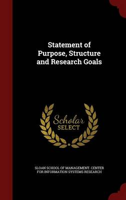 Statement of Purpose, Structure and Research Goals