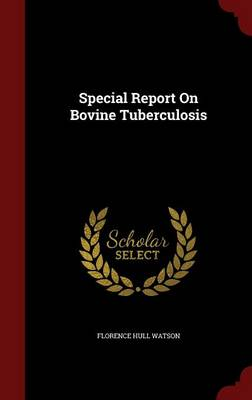 Special Report on Bovine Tuberculosis