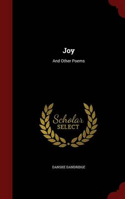 Joy: And Other Poems