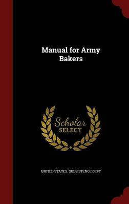 Manual for Army Bakers