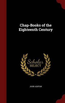 Chap-Books of the Eighteenth Century