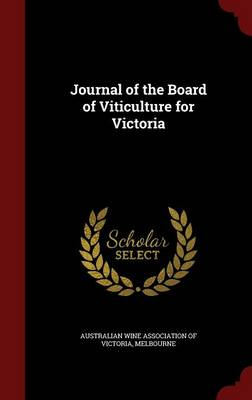 Journal of the Board of Viticulture for Victoria