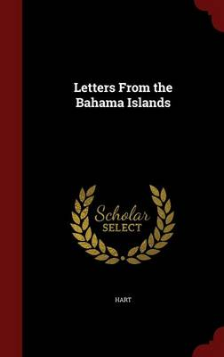 Letters from the Bahama Islands